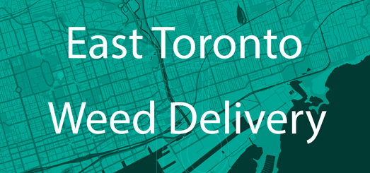Weed Delivery East Toronto